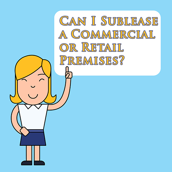 Can I sublease Commercial or retail premises